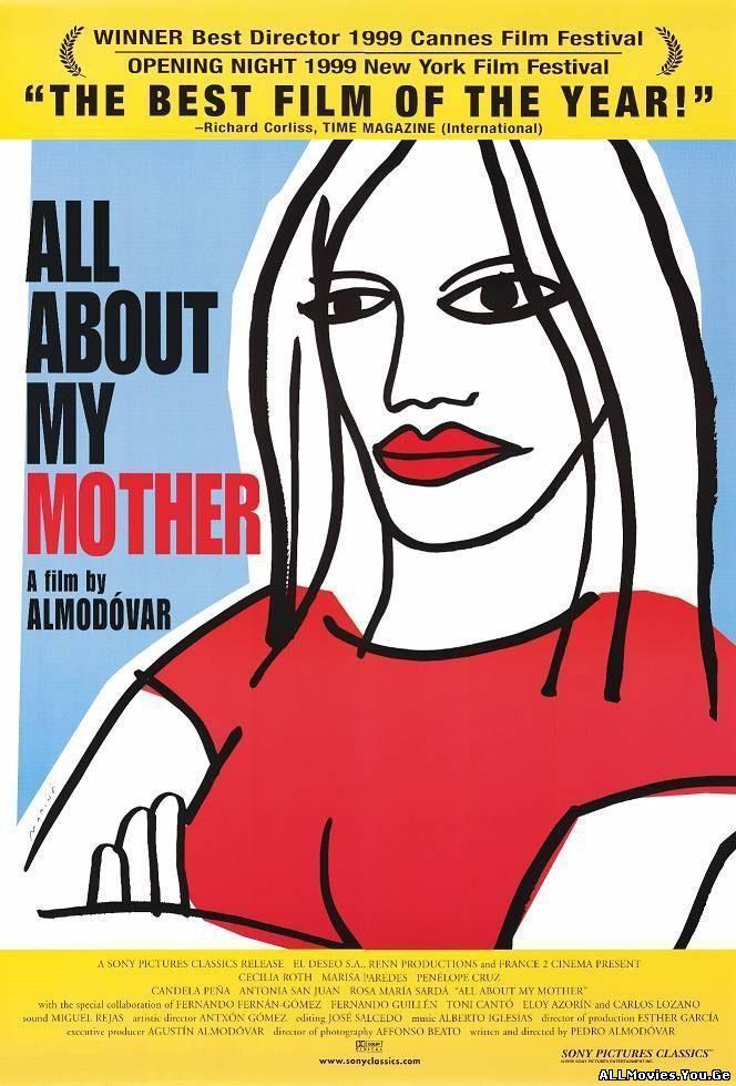 Todo Sobre Mi Madre / ყველაფერი დედაჩემის შესახებ (1999/ქართულად)